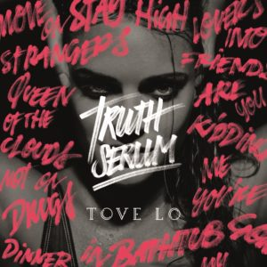 Tove Lo Truth Serum