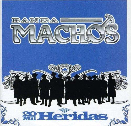 SEALED CD Banda Machos 20 Mil Heridas 2006 Warner Music Latina