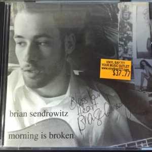 Brian Sendrowitz Morning Is Broken