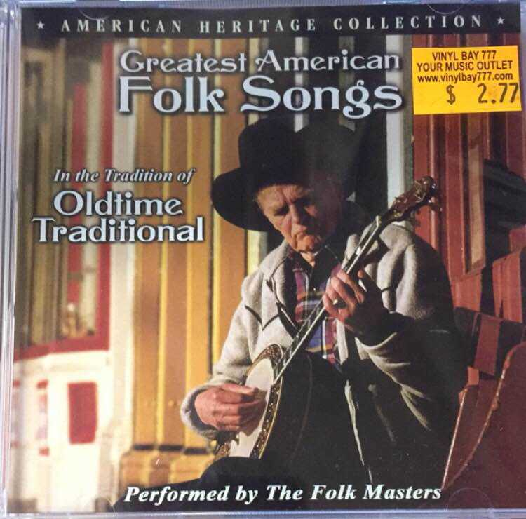 SEALED CD Greatest American Folk Songs In The Tradition Of Oldtime  Traditional Sterling