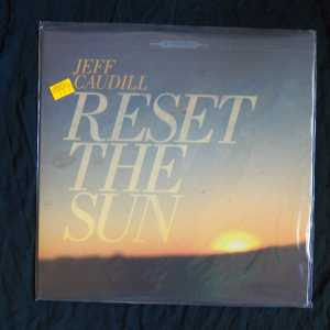 Jeff Caudill Reset The Sun RSD LP 1