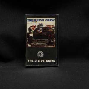 2 Live Crew The 2 Live Crew Cassette 1
