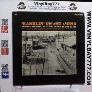 Ramblin' On My Mind A Collection of Classic Train and Travel Blues Used M- LP 1
